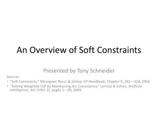 An Overview of Soft Constraints