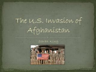 The U.S. Invasion of Afghanistan
