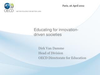 Educating  for innovation- driven societies