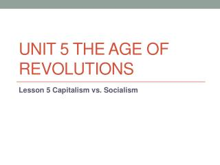 Unit 5 The Age of Revolutions