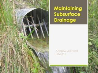 Maintaining Subsurface Drainage