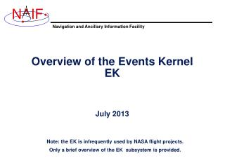 Overview of  the Events Kernel EK