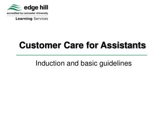 Customer Care for Assistants
