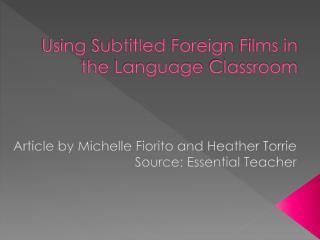 Using Subtitled Foreign  Films in  the Language Classroom