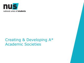 Creating & Developing A*  Academic Societies