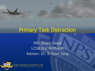 Primary Task Distraction