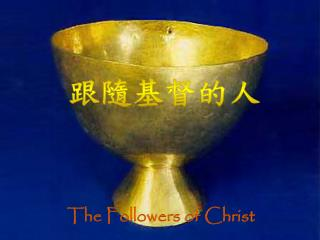 The Followers of Christ