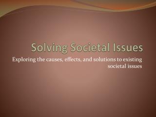 Solving Societal Issues