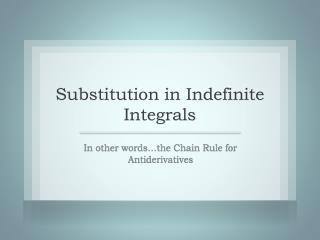 Substitution in Indefinite Integrals