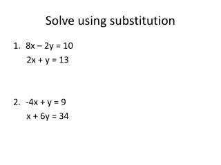 Solve using substitution