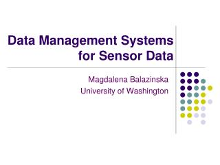 Data Management Systems for Sensor Data
