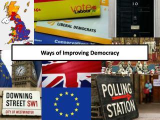 Ways of Improving Democracy