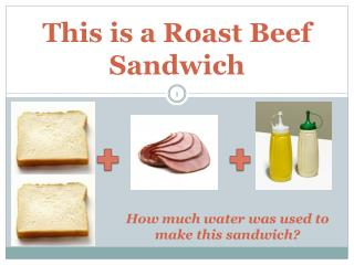 This is a Roast Beef Sandwich