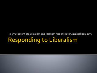 Responding to Liberalism