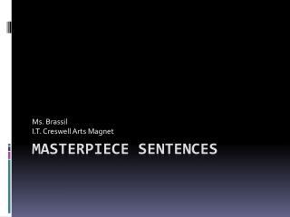Masterpiece Sentences