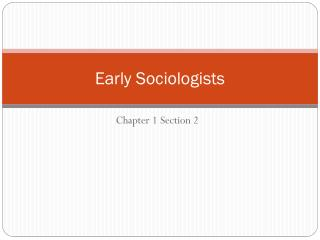Early Sociologists
