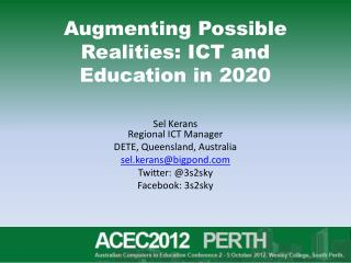 Augmenting Possible Realities: ICT and Education in 2020