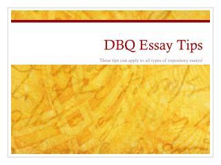 DBQ Essay Tips