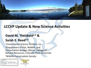 LCCVP  Update & New Science Activities