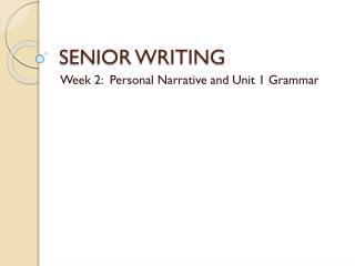 SENIOR WRITING