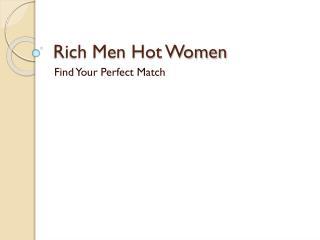 Innovative website for Millionaire Dating