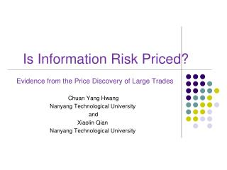 Is Information Risk Priced?