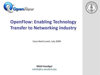 OpenFlow : Enabling  Technology Transfer to Networking Industry