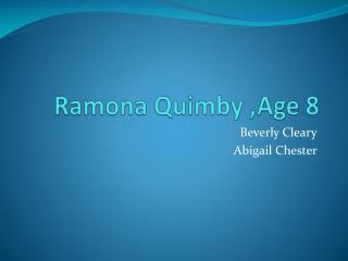 Ramona Quimby ,Age 8