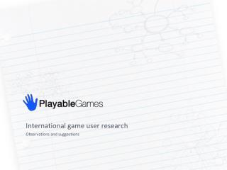 International game user research