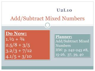 Add/Subtract Mixed Numbers
