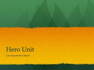 Hero Unit