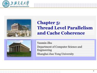 Chapter  5:  Thread Level Parallelism and Cache Coherence