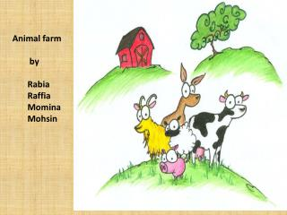Animal farm         by Rabia Raffia Momina Mohsin