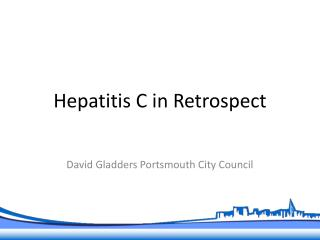 Hepatitis C in Retrospect