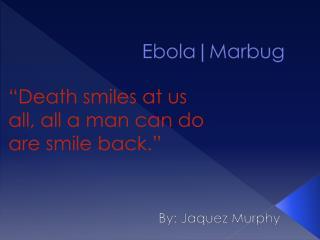 Ebola|Marbug