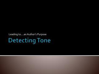 Detecting Tone