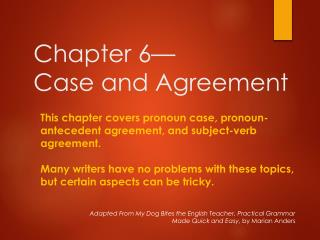 Chapter 6 � Case  and Agreement