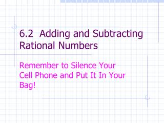 6.2  Adding and Subtracting Rational Numbers