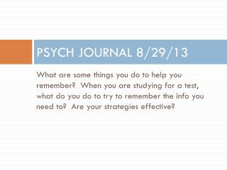 PSYCH JOURNAL 8/29/13