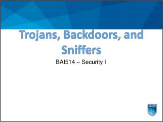 Trojans, Backdoors, and Sniffers