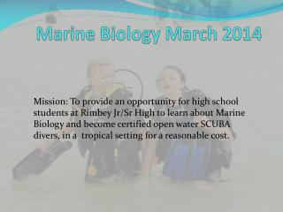 Marine Biology March 2014