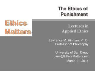 The Ethics of  Punishment