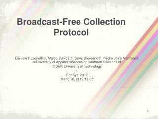 Broadcast-Free Collection Protocol