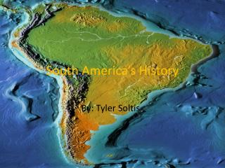 South America's History