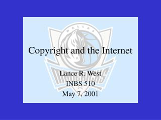 Copyright and the Internet