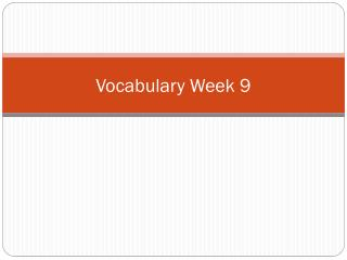 Vocabulary  Week 9