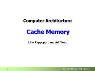 Computer Architecture Cache Memory