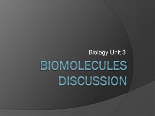 Biomolecules discussion
