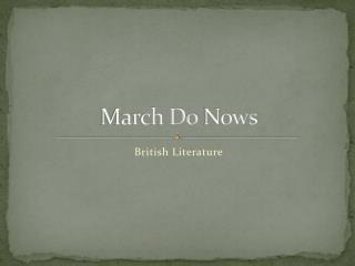 March Do  Nows