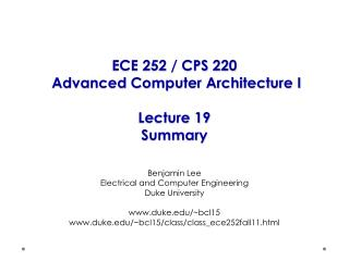 ECE 252 / CPS 220  Advanced Computer Architecture I Lecture 19 Summary